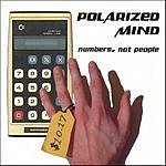 Polarized Mind Numbers, Not People