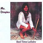 Ms. Dimples Bedtime Lullaby