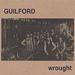 Guilford Wrought
