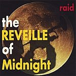The Raid The Reveille Of Midnight