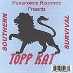 Topp Kat Southern Survival