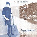 Mike Heaphy Infinite Heart