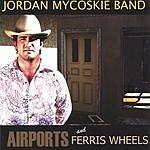 Jordan Mycoskie Airports And Ferris Wheels