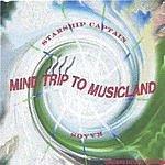 Starship Captain & Kaaos Mind Trip To Musicland