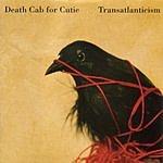 Death Cab For Cutie Transatlanticism