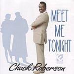 Chuck Roberson Meet Me Tonight