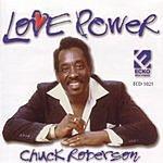 Chuck Roberson Love Power