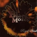 Black Moses Royal Stink