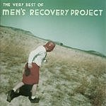 Men's Recovery Project The Very Best Of Men's Recovery Project