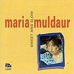 Maria Muldaur Sweet And Slow