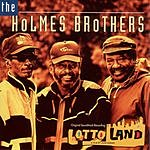 The Holmes Brothers Lotto Land