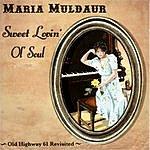 Maria Muldaur Sweet Lovin' Old Soul