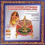 Nishantala Surya Prakash Rao Sri Lalitha Sahasaranam, Ashtotharanamavali, Sri Mahalakshmi Ashtotharanamavali, Astakam