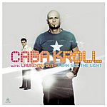 Caba Kroll I Can See The Light (Single)