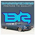 Bassraiders Prepare To Qualify (Maxi-Single)