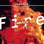 Scooter Fire (4 Track Maxi-Single)