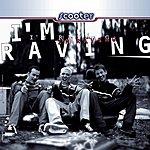 Scooter I'm Raving (Maxi-Single)
