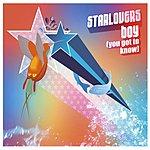 Starlovers Boy (You Got To Know) (Maxi-Single)