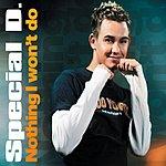 Special D Nothing I Won't Do (Maxi-Single)