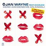 Jan Wayne Here I Am (Send Me An Angel) (Maxi-Single)