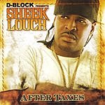 Sheek Louch After Taxes (Edited)
