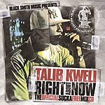 Talib Kweli Right About Now: The Official Sucka Free Mixtape CD (Parental Advisory)