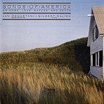 Jan DeGaetani Songs Of America: On Home, Love, Nature, And Death