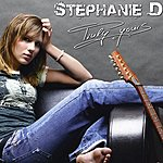 Stephanie D. Truly Yours (Maxi-Single)