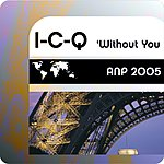 I-C-Q Without You (Single)