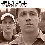 Lime 'N' Dale Downtown - The Mixes 1