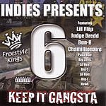 Lil' Flip Keep It Gangsta: Freestyle Kings, Vol.6 (Parental Advisory)