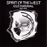 Spirit Of The West Old Material 1984-1986
