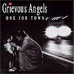 Grievous Angels One Job Town