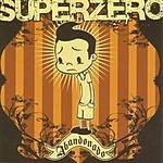 Superzero Abandonado