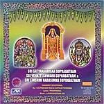 Nishantala Surya Prakash Rao Sri Satyanarayana Suprabtham, Sri Venkateswara Suprabatham, Sri Lakshkmi Narasimha Suprabatham