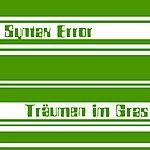 Syntax Error Träumen Im Gras (Maxi-Single)