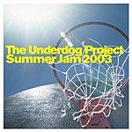 The Underdog Project Summer Jam 2003 (Maxi-Single)