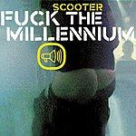 Scooter Fuck The Millennium (3 Track Maxi-Single) (Parental Advisory)