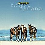 Scooter Call Me Manana (3 Track Maxi-Single)
