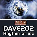 Dave202 Rhythm Of Me