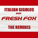 Italian Gigolos The Remixes (Single)