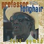 Professor Longhair Fess Gumbo