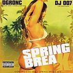 OG Ron C Spring Break 2K5