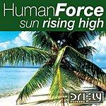 Human Force Sun Rising High