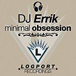 DJ Errik Minimal Obsession