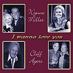 Wynne Miller I Wanna Love You (Single)