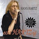 Hans Hartz Echt Hartzig