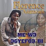 Florence Asamoah Mo Wo Ogyefo Bi
