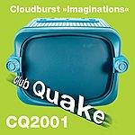 Cloudburst Imaginations