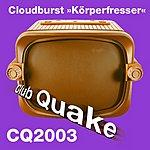 Cloudburst Korperfresser